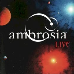 Ambrosia - Biggest Part of Me [3Nk]