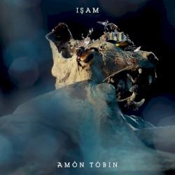 ISAM by Amon Tobin