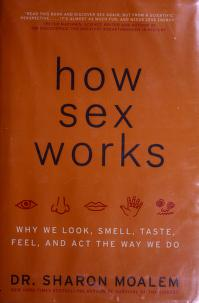 Cover of: How sex works | Sharon Moalem