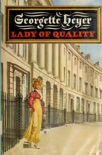 Cover of: Lady of quality   Georgette Heyer