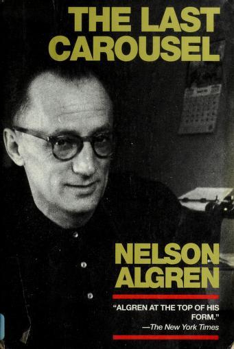 The last carousel by Nelson Algren