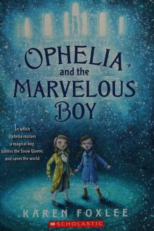 Cover of: Ophelia and the marvelous boy | Karen Foxlee