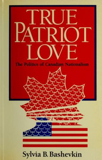 True patriot love by Sylvia B. Bashevkin
